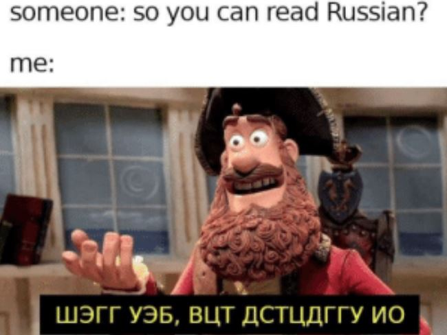A meme making fun of Russian letters used as English equivalents.